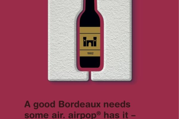 A good Bordeaux needs some air. airpop engineered air has it, 98% to be precise. HSV the particle foam engineers